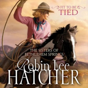 Fit to Be Tied (The Sisters of Bethlehem Springs, Book #2)