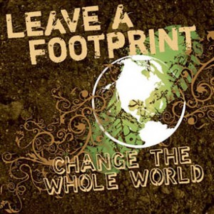 Leave a Footprint, Change the World