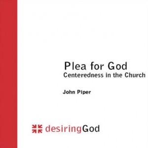 Plea for God: Centeredness in the Church