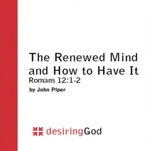 The Renewed Mind and How to Have It