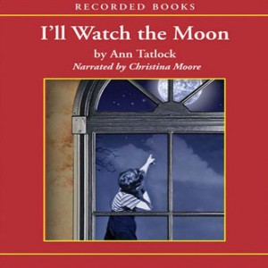 I'll Watch the Moon (Legacy Editions Collection, Book #3)