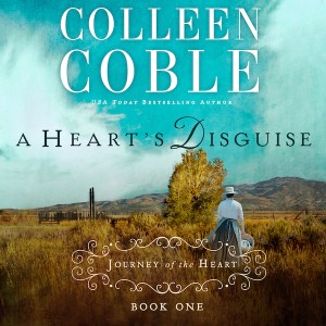 A Heart's Disguise (A Journey of the Heart Collection, Book #1)