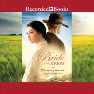 A Bride For Keeps (Unexpected Brides, Book #1)