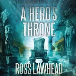 A Hero's Throne (An Ancient Earth Series, Book #2)