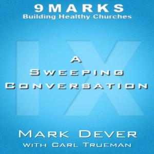 A Sweeping Conversation with Carl Trueman