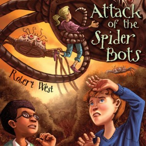 Attack of the Spider Bots (The Star-Fighters of Murphy Street, Episode #2)