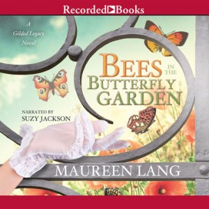 Bees in the Butterfly Garden (The Gilded Legacy Series, Book #1)
