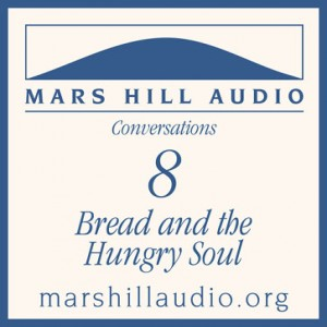 Bread & the Hungry Soul