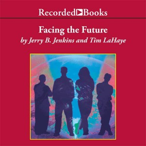 Facing the Future (Left Behind: The Kids Series, Book #4)