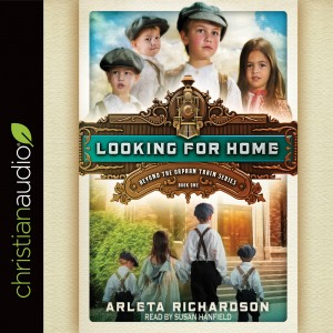 Looking for Home (Beyond the Orphan Train Series, Book #1)