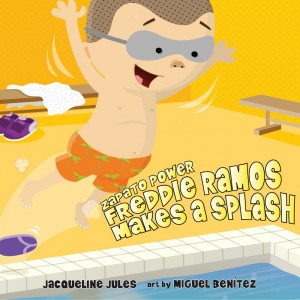 Freddie Ramos Makes a Splash (Zapato Power, Book #4)