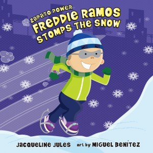 Freddie Ramos Stomps the Snow (Zapato Power, Book #5)