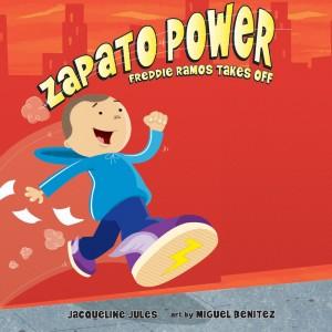 Freddie Ramos Takes Off (Zapato Power, Book #1)