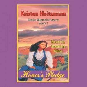 Honor's Pledge (Rocky Mountain Legacy Series, Book #1)