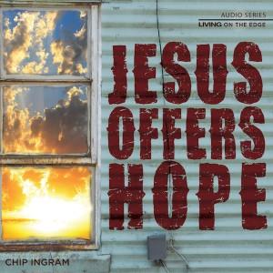 Jesus Offers Hope Teaching Series