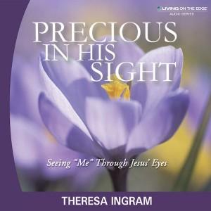 Precious in His Sight Teaching Series