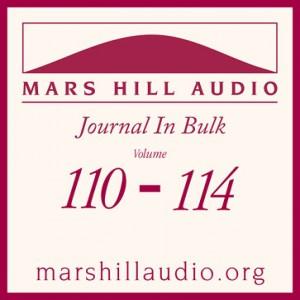 Mars Hill Audio Journal in Bulk, Volumes 110-114