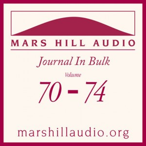 Mars Hill Audio Journal in Bulk, Volumes 70-74