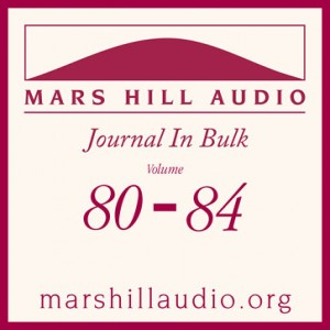 Mars Hill Audio Journal in Bulk, Volumes 80-84