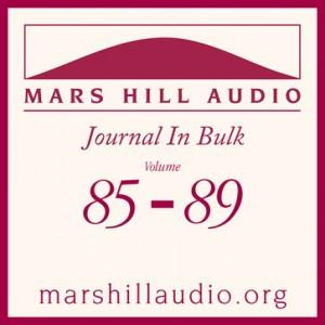 Mars Hill Audio Journal in Bulk, Volumes 85-89