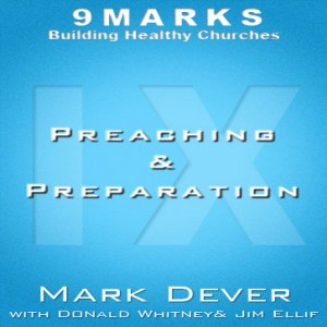 Preaching and Preparation