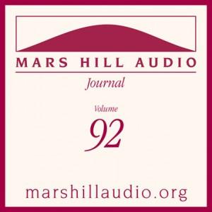 Mars Hill Audio Journal, Volume 92