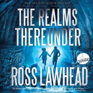 The Realms Thereunder (An Ancient Earth Series, Book #1)