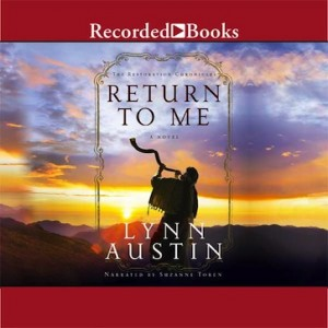 Return to Me (The Restoration Chronicles, Book #1)