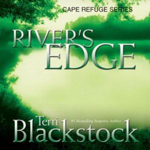 Rivers Edge (Cape Refuge Series, Book #3)