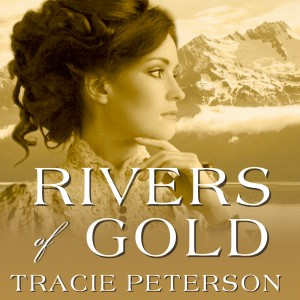 Rivers of Gold (Yukon Quest, Book #3)