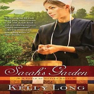 Sarah's Garden (A Patch of Heaven Novel, Book #1)