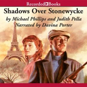 Shadows Over Stonewycke (The Stonewycke Legacy, Book #2)