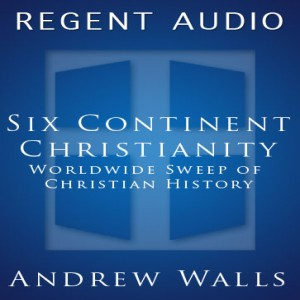 Six Continent Christianity