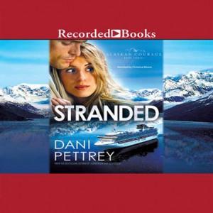 Stranded (Alaskan Courage Series, Volume #3)