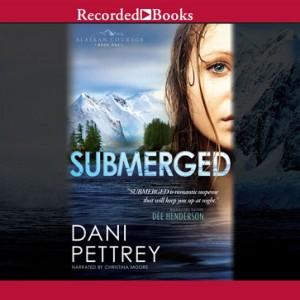 Submerged (Alaskan Courage Series, Volume #1)