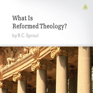 Teaching Series: What is Reformed Theology?
