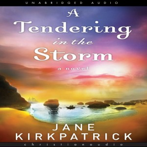A Tendering in the Storm (Change and Cherish Series, Book #2)