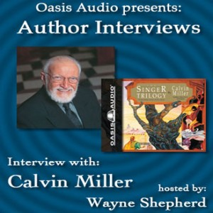 Author Interview with Calvin Miller