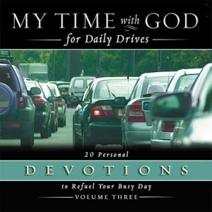 My Time with God for Daily Drives: Volume 3