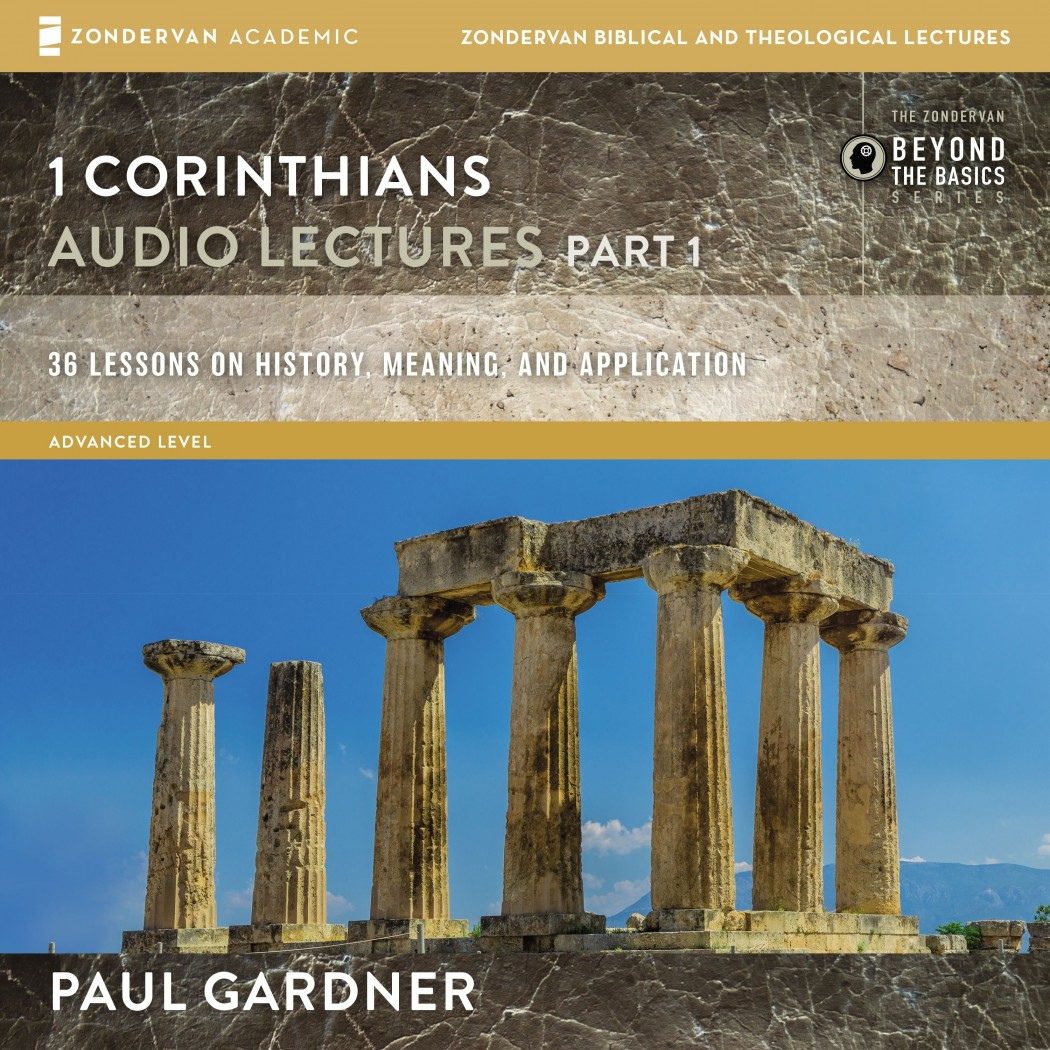 1 Corinthians: Audio Lectures Part 1