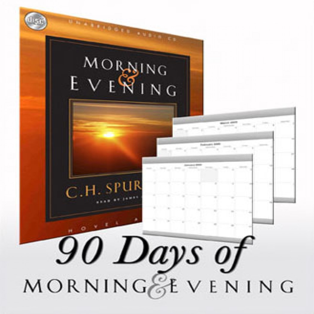 90 days of Morning and Evening