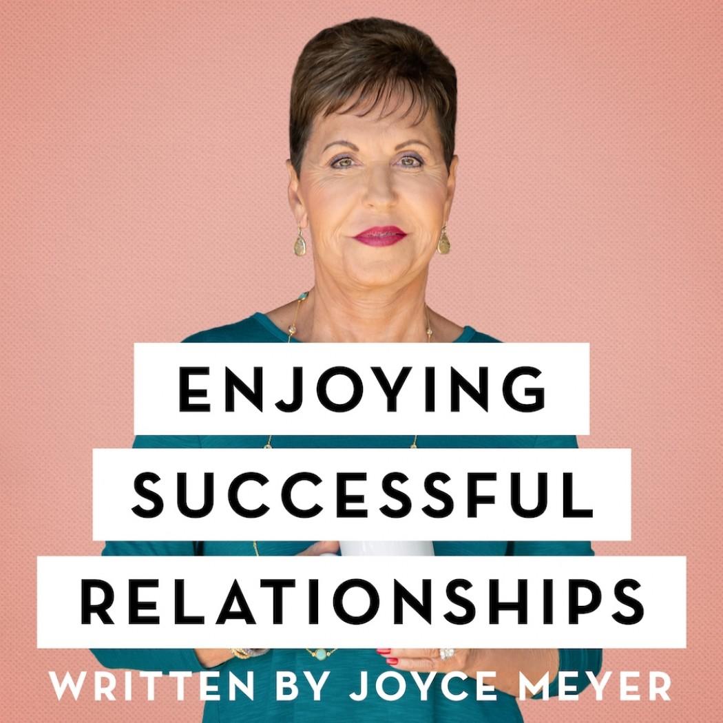 Enjoying Successful Relationships