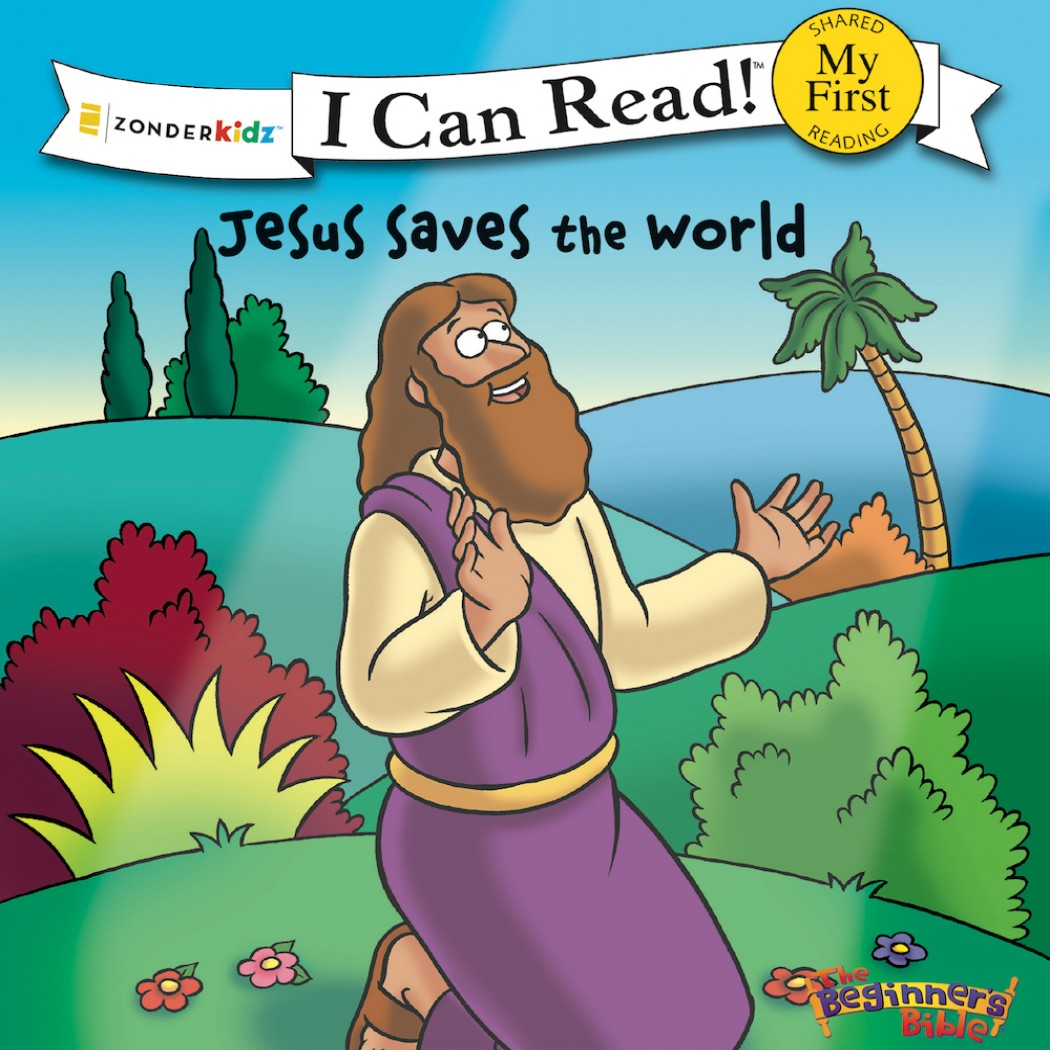 Jesus Saves the World (I Can Read Series)