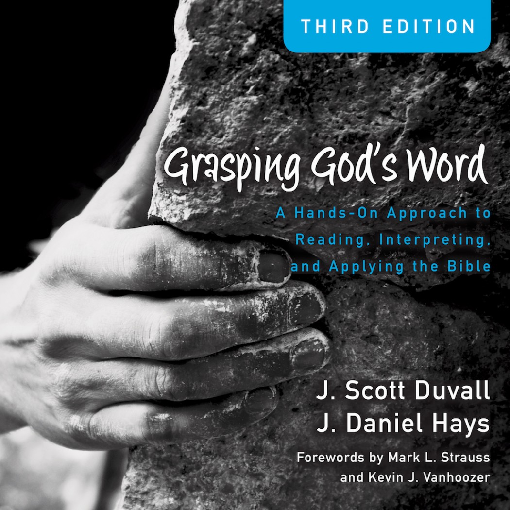 Grasping God's Word (Audio Lectures)