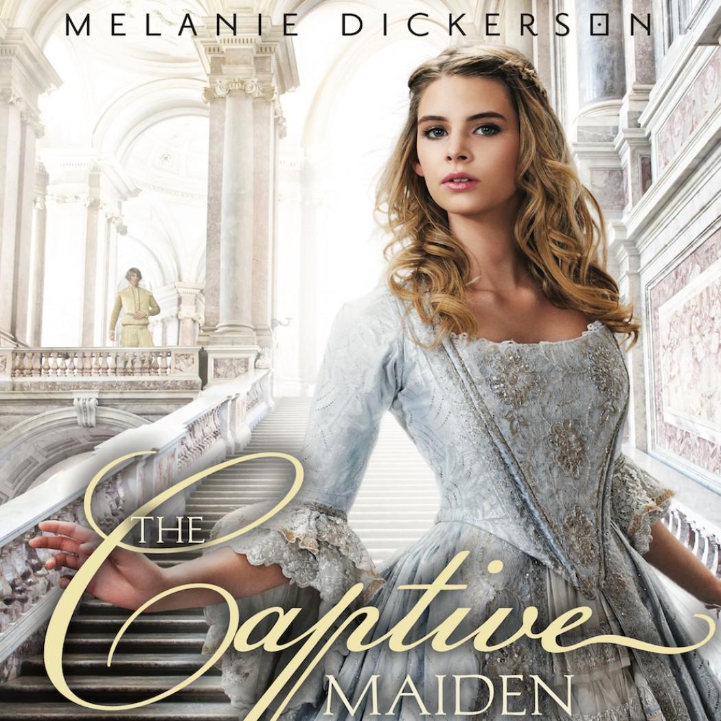 The Captive Maiden (Fairy Tale Romance Series, Book #4)