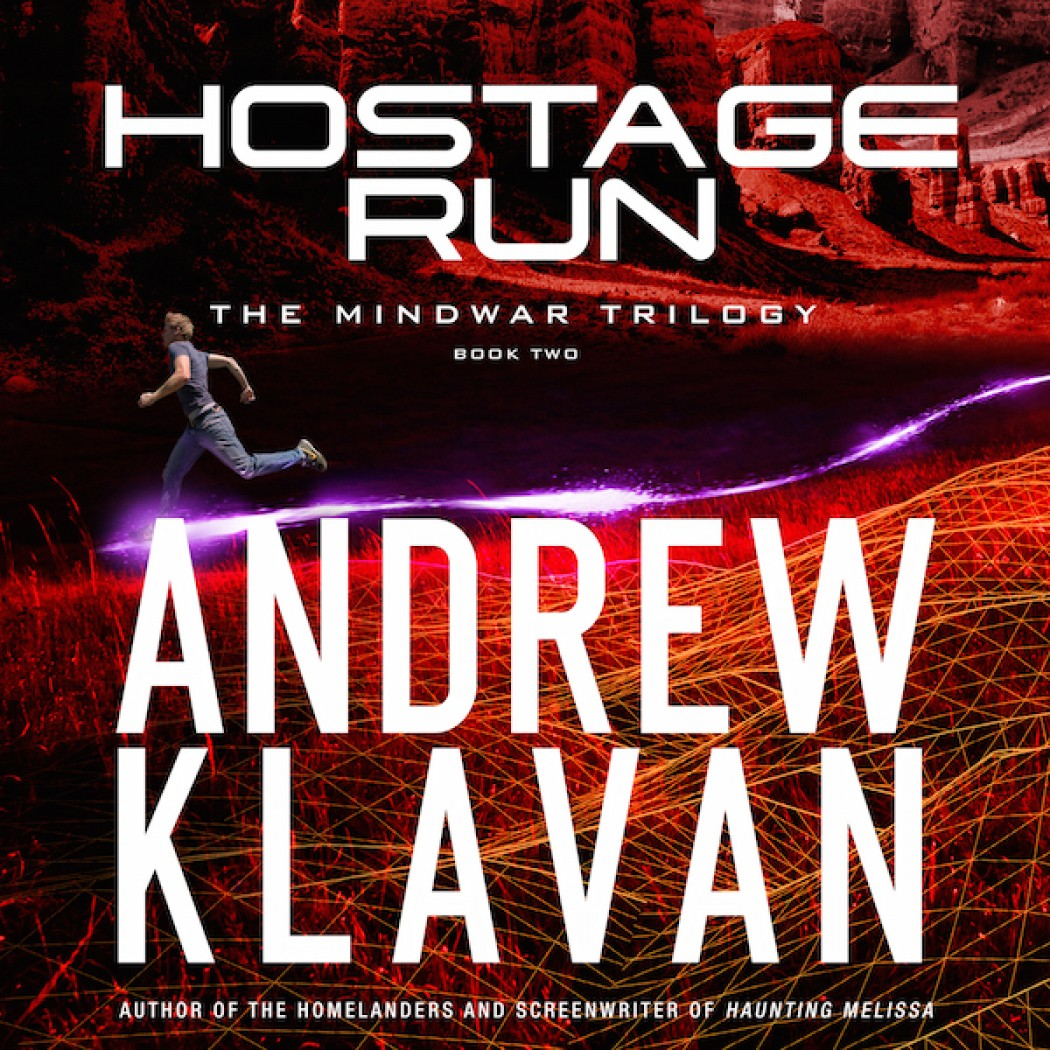 Hostage Run (The MindWar Trilogy, Book #2)