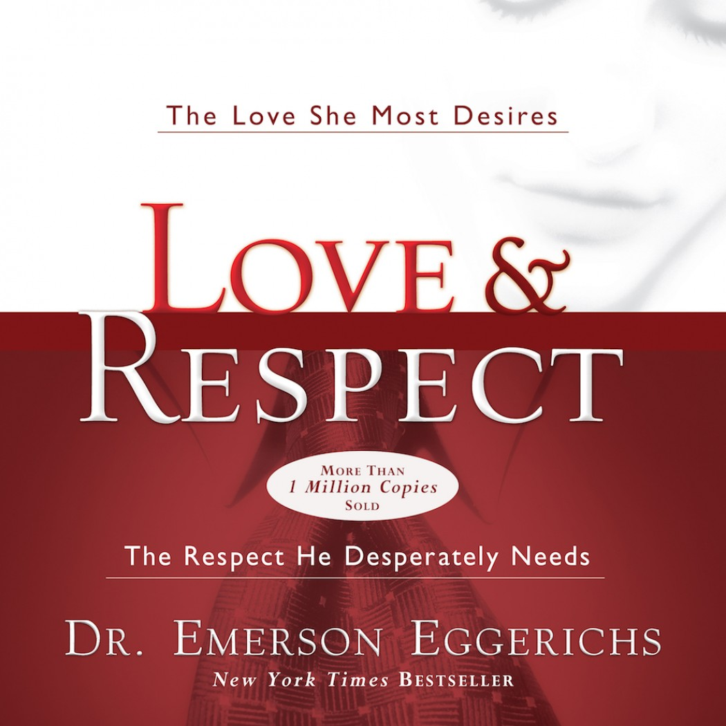 Love & Respect By Emerson Eggerichs Audiobook download - Christian ...