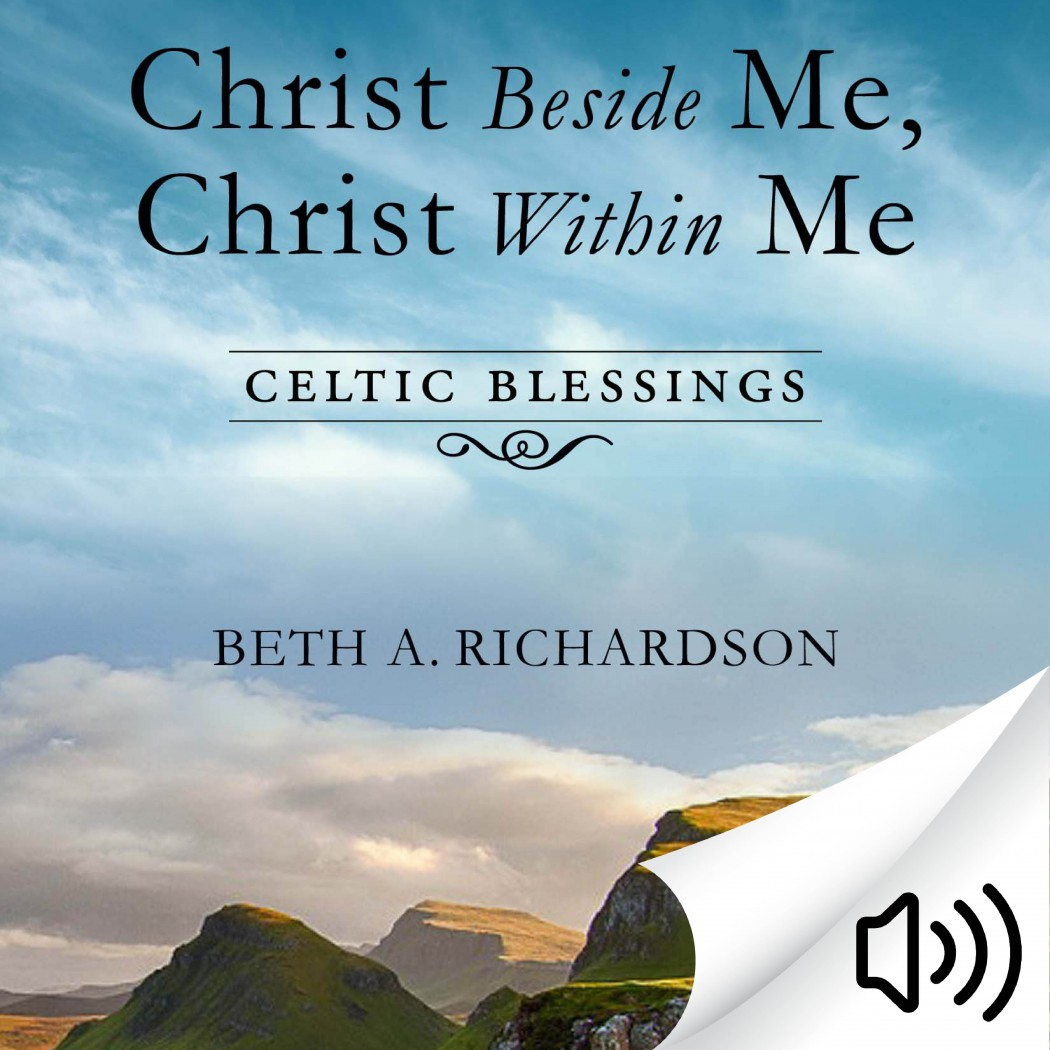 Christ Beside Me, Christ Within Me