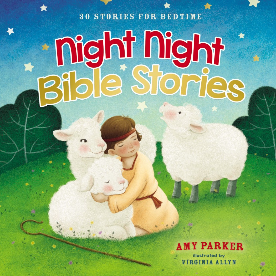 Night Night Bible Stories: 30 Stories for Bedtime