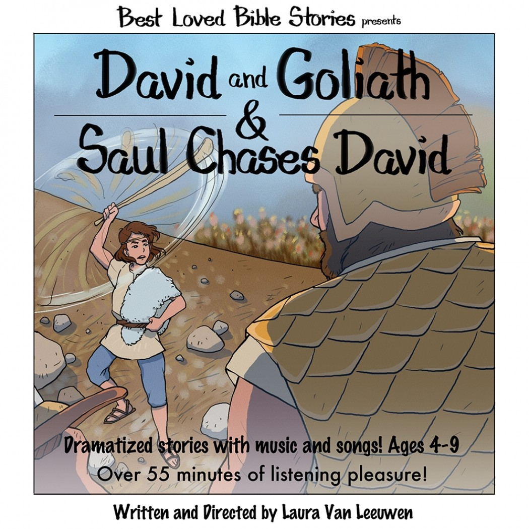 David and Goliath & Saul Chases David (Best Loved Bible Stories Series)